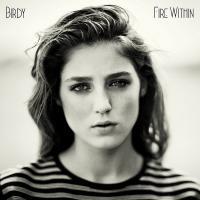 Canción 'All You Never Say' del disco 'Fire Within' interpretada por Birdy