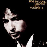 Canción 'Forever Young' del disco 'Greatest Hits Volume 3' interpretada por Bob Dylan