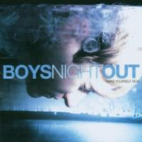 I Was The Devil For One Afternoon - Boys Night Out