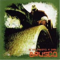 Canción 'Ti Penso Sempre' del disco 'Si fa presto a dire... Brusco' interpretada por Brusco