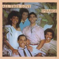 Canción 'All This Love' del disco 'All This Love' interpretada por DeBarge