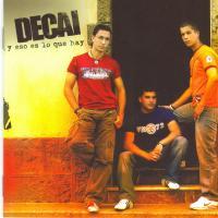 Canción 'Hazme una caricia' del disco 'Y eso es lo que hay' interpretada por Decai