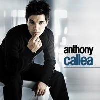 Canción 'When I Get There' del disco 'Anthony Callea' interpretada por Anthony Callea