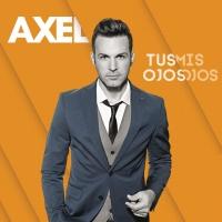 Canción 'Afinidad' del disco 'Tus ojos mis ojos' interpretada por Axel