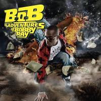 Canción 'Nothing on you' del disco 'B.o.B Presents: The Adventures of Bobby Ray' interpretada por B.o.B