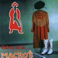 Historia sin fin de Banda Machos