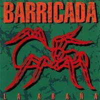 Canción 'La araña' del disco 'La araña' interpretada por Barricada