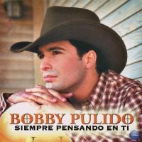 'A Tu Lado' de Bobby Pulido (Siempre Pensando En Tí)