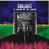 Canción 'No Dudes' del disco 'El campo de los sueños' interpretada por Bulldog