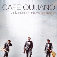 Canción 'Robarle tiempo al tiempo' del disco 'Orígenes: El Bolero Volumen 2' interpretada por Café Quijano