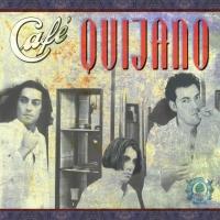 Canción 'Discúlpame' del disco 'Café Quijano' interpretada por Café Quijano