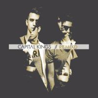 Be a king - Capital Kings