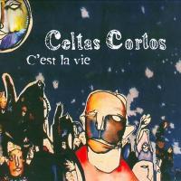 C'est la vie de Celtas Cortos