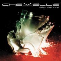 Wonder What's Next  de Chevelle