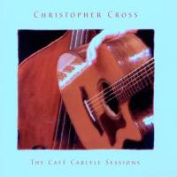 Canción 'Never Be The Same' del disco 'The Café Carlyle Sessions' interpretada por Christopher Cross