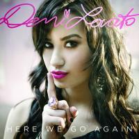 Canción 'U Got Nothin' On Me' del disco 'Here We Go Again' interpretada por Demi Lovato