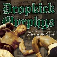 Canción 'I´m shipping up to Boston' del disco 'The Warrior's Code' interpretada por Dropkick Murphys