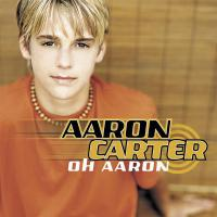 Oh Aaron de Aaron Carter