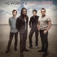 Born Again: Miracles Edition de Newsboys