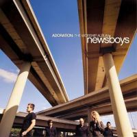 Canción 'He Reigns' del disco 'Adoration: The Worship Album' interpretada por Newsboys