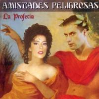 Canción 'Estrella' del disco 'La profecía' interpretada por Amistades Peligrosas