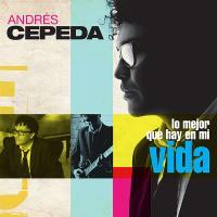 'Siempre estás tú' de Andrés Cepeda (Lo Mejor Que Hay En Mi Vida)