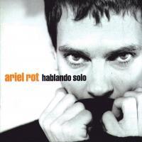 'Cuentas al día' de Ariel Rot (Hablando solo)