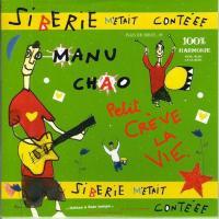 Canción 'Siberie Fleuve Amour' del disco 'Sibérie m'était contéee' interpretada por Manu Chao