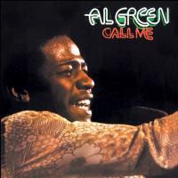 Letra Call Me (come Back Home) Al Green