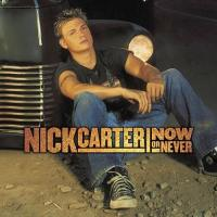 Now or Never de Nick Carter