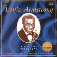 Blues for Yesterday de Louis Armstrong