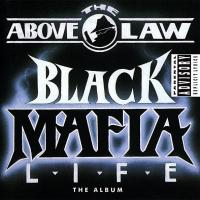 Canción 'Commin' Up' del disco 'Black Mafia Life' interpretada por Above The Law