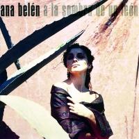 Canción 'A La Sombra de Un León' del disco 'A la sombra de un león' interpretada por Ana Belén