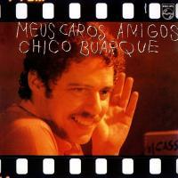 Canción 'A Noiva Da Cidade' del disco 'Meus caros amigos' interpretada por Chico Buarque