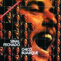 Canción 'Acorda Amor' del disco 'Sinal fechado' interpretada por Chico Buarque