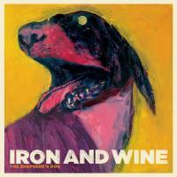 The Shepherd's Dog de Iron And Wine