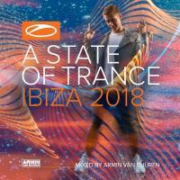 A State of Trance: Ibiza 2018 (Mixed by Armin van Buuren)