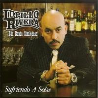 'Sufriendo a Solas' de Lupillo Rivera (Sufriendo a solas)