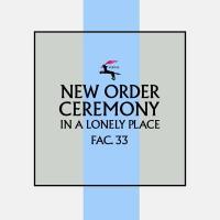 Canción 'Ceremonia' del disco 'Ceremony' interpretada por New Order