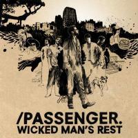 Wicked Man's Rest de Passenger