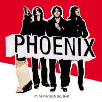 'Consolation Prizes' de Phoenix (It's Never Been Like That)