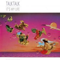 Canción 'Call In The Night Boy' del disco 'It's My Life ' interpretada por Talk Talk