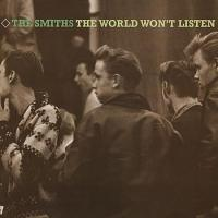 'Oscillate Wildly' de The Smiths (The World Won't Listen)