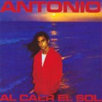 'No puedo enamorarme de tí' de Antonio Flores (Al caer el sol)