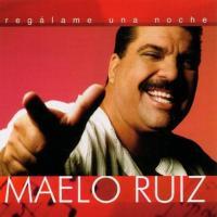 Letra Dile a Tu Dueño Maelo Ruiz