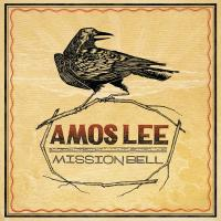 'Clear Blue Eyes' de Amos Lee (Mission Bell)