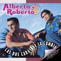 Las Dos Caras De La Cumbia de Alberto y Roberto