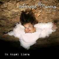 Un Angel Llora de Annette Moreno