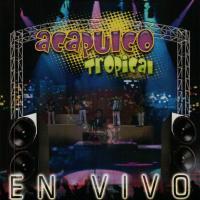 En vivo de Acapulco Tropical