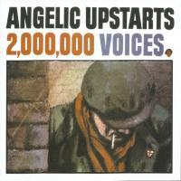 Two Million Voices - Angelic Upstarts